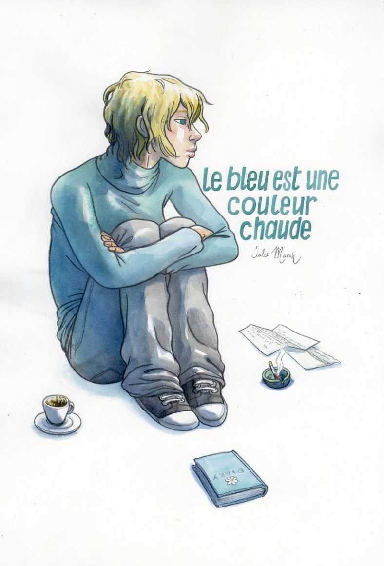ILLUSTRATIONS, Maroh (Julie) - Le Bleu est une couleur chaude ...